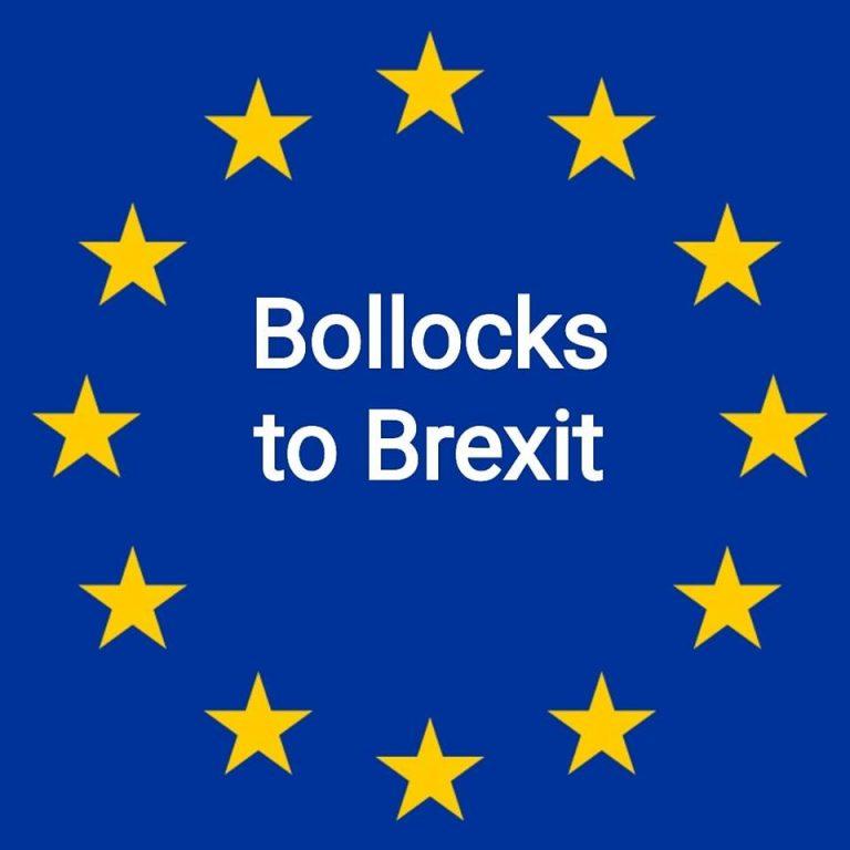 Bollocks to Brexit